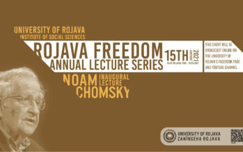Noam Chomsky will open Rojava Freedom Annual Lecture Series