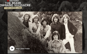 The Miami Showband massacre:  A cover-up in plain sight